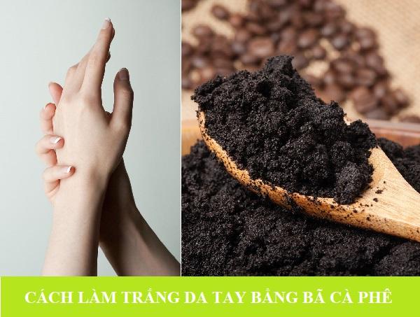 Dưỡng trắng da tay bằng bã cà phê